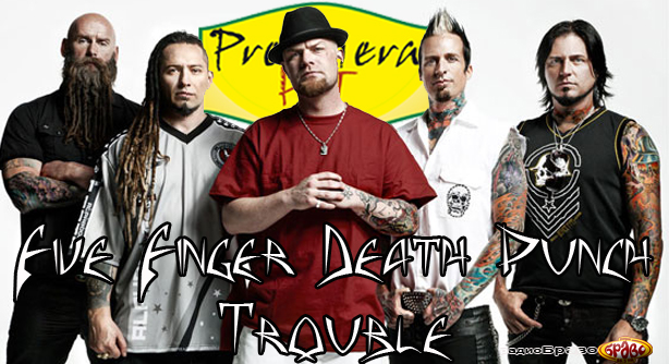 Five Finger Death Punch – Trouble (Премиера Хит)
