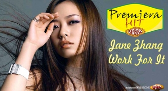 Premiera Hit Jane Zhang - Work For It