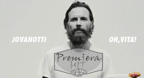 Jovanotti – Oh Vita! (Премиера Хит)