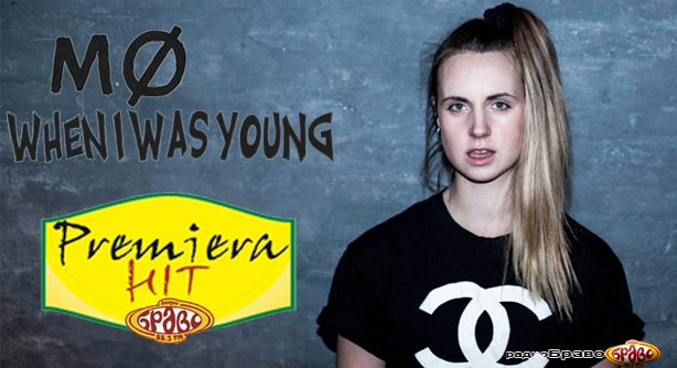 MØ – When I Was Young (Премиера Хит)