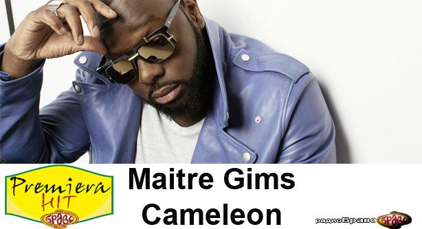 Maitre Gims – Cameleon (Премиера Хит)