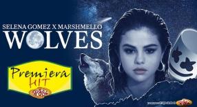 Premiera Hit Selena Gomez Feat. Marshmello - Wolves