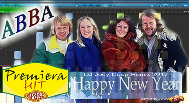 ABBA – Happy New Year (DJ Jedy Deep Remix 2017) – Премиера Хит