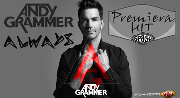 Andy Grammer – Always (Премиера Хит)