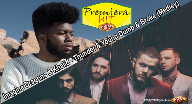 Imagine Dragons & Khalid – Thunder & Young Dumb & Broke (Medley) – Премиера Хит