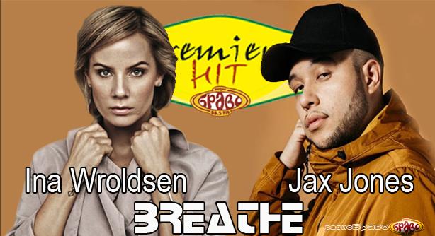 Jax Jones Feat. Ina Wroldsen – Breathe (Премиера Хит)