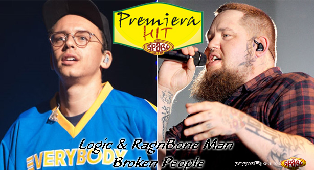 Logic & Rag'n'Bone Man – Broken People (Премиера Хит)
