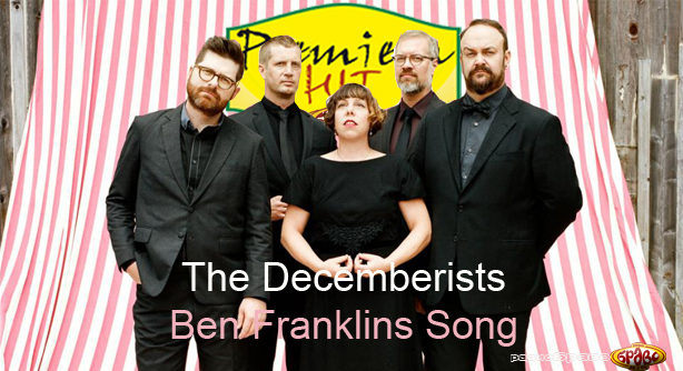 The Decemberists Feat. Lin Manuel – Ben Franklins Song (Премиера Хит)