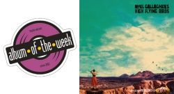 Album Of The Week Noel Gallagher's High Flying Birds - Who Built The Moon