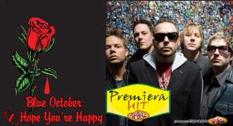 Premiera Blue October - I Hope You're Happy