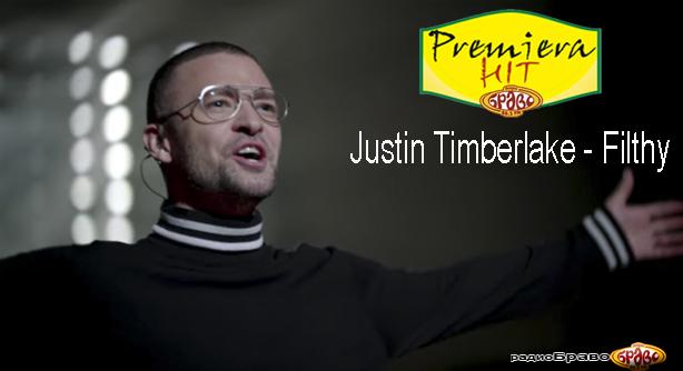 Justin Timberlake – Filthy (Премиера Хит)