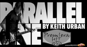 Premiera Hit Keith Urban - Parallel Line