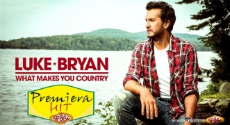 Premiera Hit Luke Bryan - What Makes You Country