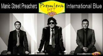 Premiera Hit Manic Street Preachers - International Blue