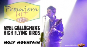 Premiera Hit Noel Gallagher's High Flying Birds - Holy Mountain