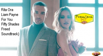 Premiera Hit Rita Ora Feat. Liam Payne - For You