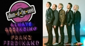 Album Of The Week Franz Ferdinand - Always Ascending
