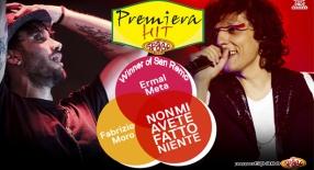Premiera Hit Ermal Meta Feat. Fabrizio Moro - Non Mi Avete Datto Niente