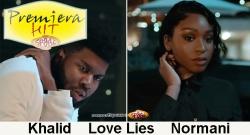 Premiera Hit Khalid & Normani - Love Lies