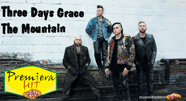 Premiera Hit Three Days Grace - The Mountain