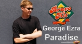 Bravo Hit George Ezra - Paradise