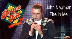 Bravo Hit John Newman - Fire In Me