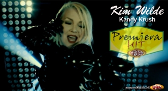Premiera Hit Kim Wilde - Kandy Krush