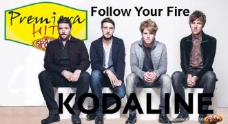 Premiera Hit Kodaline - Follow Your Fire