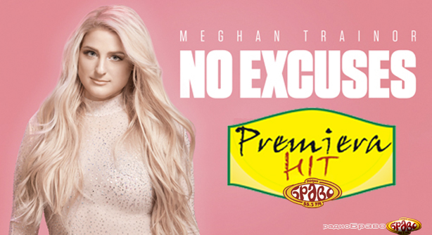 Meghan Trainor – No Excuses (Премиера Хит)