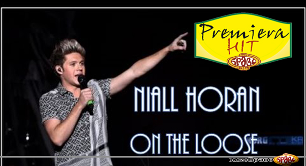 Premiera Hit Niall Horan - On The Loose