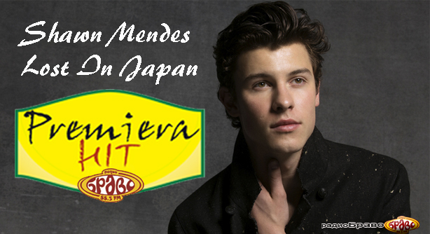 Premiera Hit Shawn Mendes - Lost In Japan