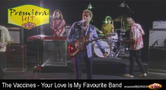 Premiera Hit The Vaccines - Your Love Is My Favourite Band