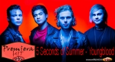 Premiera Hit 5 Seconds of Summer - Youngblood