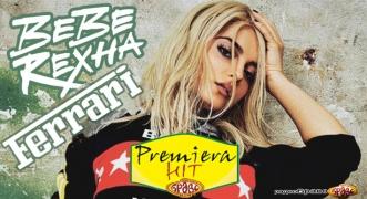 Premiera Hit Bebe Rexha - Ferrari
