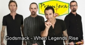 Premiera Hit Godsmack - When Legends Rise