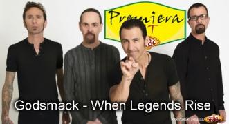 Premiera Hit Godsmack - When Legends Rise