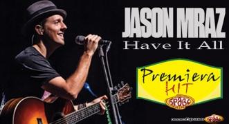 Premiera Hit Jason Mraz - Have It All