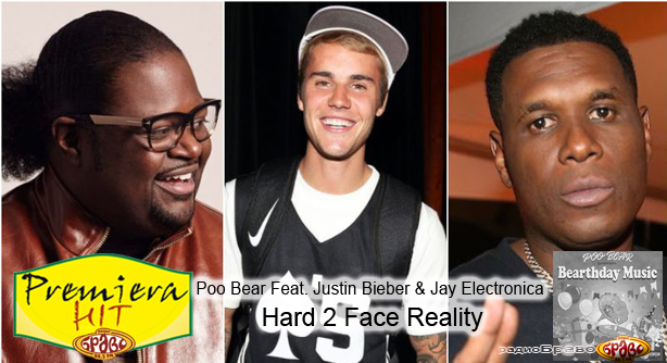Poo Bear Feat. Justin Bieber & Jay Electronica – Hard 2 Face Reality (Премиера Хит)