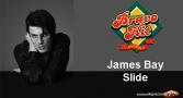 Bravo Hit James Bay - Slide