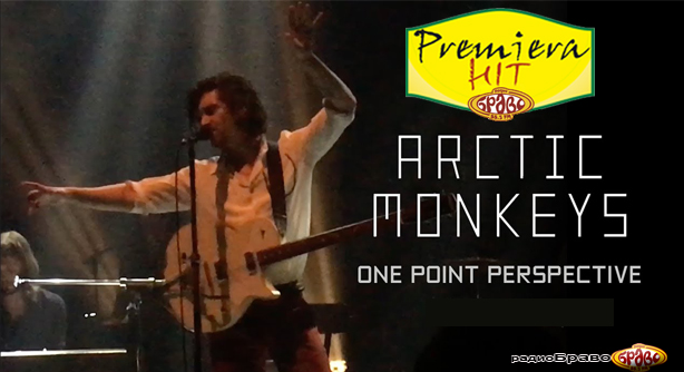 Arctic Monkeys – One Point Perspective (Премиера Хит)