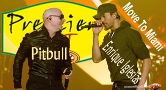 Premiera Hit Enrique Iglesias Feat. Pitbull - Move To Miami