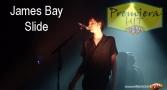 Premiera Hit James Bay - Slide