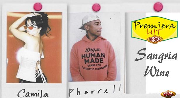 Pharrell Williams Feat. Camila Cabello – Sangria Wine (Премиера Хит)