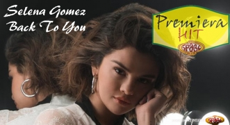 Premiera Hit Selena Gomez - Back To You