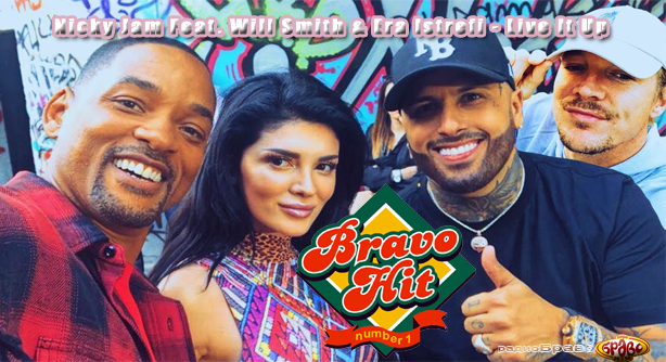 Nicky Jam Feat. Will Smith & Era Istrefi – Live It Up (Браво Хит)