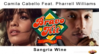 Bravo Hit Pharrell Williams Feat. Camila Cabello - Sangria Wine