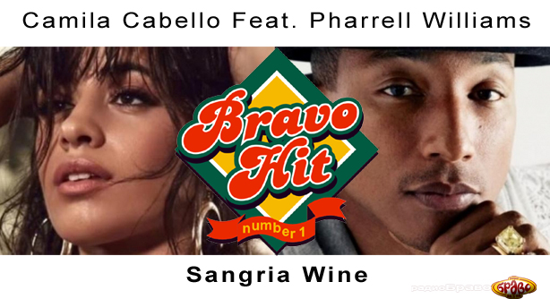 Pharrell Williams Feat. Camila Cabello – Sangria Wine (Браво Хит)