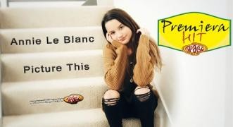 Premiera Hit Annie Le Blanc - Picture This