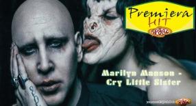 Premiera Hit Marilyn Manson - Cry Little Sister