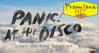 Premiera Hit Panic At The Disco - King Of The Clouds